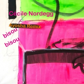 CÉCILE NORDEGG - BISOU BISOU